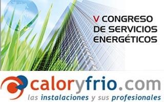 Caloryfrio.com atenderá el V Congreso de Servicios Energéticos, ESES como media partner
