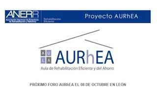 El Foro AURhEA, Aula de la Rehabilitación Eficiente, llega a León