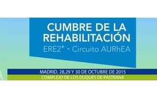La Cumbre de la Rehabilitación albergará los Premios a los Casos de Éxito en Rehabilitación Eficiente