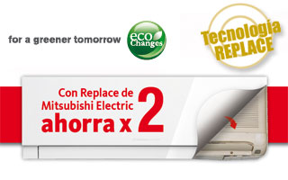Con Replace de Mitsubishi Electric ahorra x 2 - split aire acondicionado
