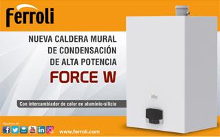 Nueva caldera mural de condensación de alta potencia FORCE W de Ferroli