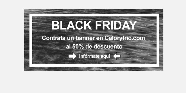 Black Friday en Caloryfrio.com