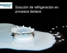 Solución de refrigeración industrial para procesos lácteos de MITA Group