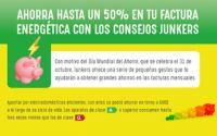 Junkers te aconseja cómo ahorrar hasta un 50% en tu factura energética en el Día Mundial del Ahorro