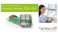 Armacell obtiene el certificado de calidad GDO-BIM