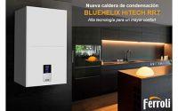 Nueva caldera de condensación Ferroli Bluehelix HiTech RRT:  Alta tecnología para un mayor confort