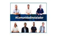 Instaladores de la #ComunidadInstalador nos cuentan en vídeo qué es ser instalador