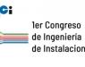 Primer Congreso de Ingeniería de Instalaciones organizado por ACI