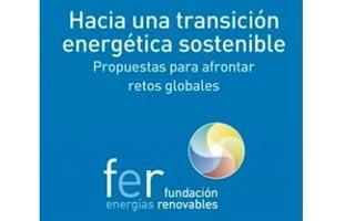 La Fundación Renovables presenta una serie de propuestas necesarias para una transición energética sostenible
