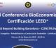 III Conferencia BioEconomic® Certificación LEED® BBB - CONSTRUMAT 2015