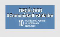 Decálogo-Infografía: 10 razones por las que poner en valor la profesión de instalador #ComunidadInstalador